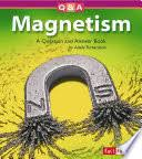 Magnetism: A Question and Answer Book - Adele Richardson - Google Books
