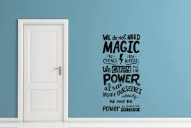 Amazon Com Usa Decals4you Harry Potter Wall Decals Quotes We Do Not Need Magic To Change The World Decor Stickers Vinyl Mk0554 Home Kitchen