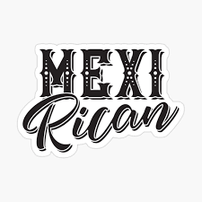 Mexirican Mexican And Puerto Rican Heritage Mexico And Puerto Rico Pregnancy Birth Announcement Family Reunion Poster By Shikitamakes Redbubble