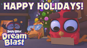 Happy Holidays from the birds of Angry Birds Dream Blast! - YouTube