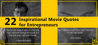 inspirational movie quotes for entrepreneurs escapematter
