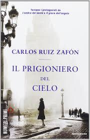 Amazon.it: Il prigioniero del cielo - Ruiz Zafón, Carlos, Arpaia ...