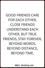 friendship quotes friendship quotes good friends care for each