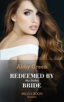 Redeemed By His Stolen Bride (Mills & Boon Modern) (Rival Spanish Brothers  ... - Abby Green - Google Books