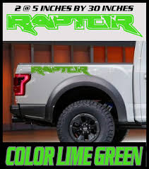 Decals Handmade Products Sticker Graphic Truck Bed Side 6 To 8 Year Outdoor Life Set Of Two 5 Inch By 30 Inch Color Lime Green Ford Raptor Decal