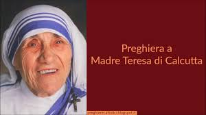 Preghiera a Madre Teresa di Calcutta - YouTube