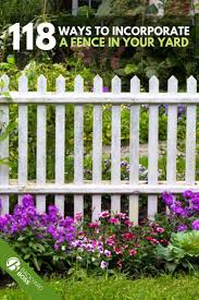 118 Fence Ideas And Designs Different Types With Images White Garden Fence Garden Fence Picket Fence Garden