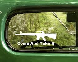 2 Come And Take It Ar 15 Decal Stickers The Sticker And Decal Mafia