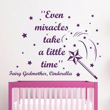 Shop Cinderella Quote Even Miracles Take A Little Time Vinyl Sticker Interior Mural Nursery Sticker Decal Size 48x48 Color Black Overstock 14776754