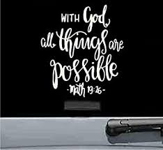 Amazon Com Js Artworks With God All Things Are Possible Vinyl Decal Sticker Beige Automotive