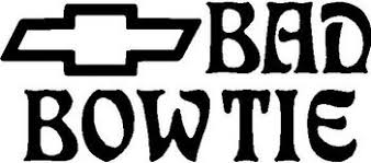 Bad Bow Tie Chevy Vinyl Cut Decal