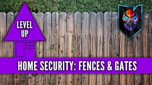 Level Up Your Home Security Fences Gates Youtube