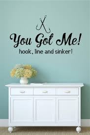 You Got Me Hook Ling Sinker Fishing Sports Vinyl Decal Wall Stickers Words Lettering
