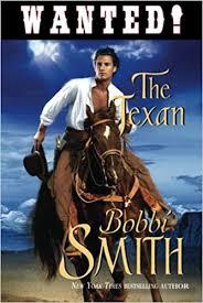 The Texan: Amazon.co.uk: Bobbi Smith: 9781477831618: Books