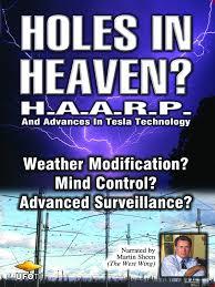 Amazon.com: Holes in Heaven? H.A.A.R.P. & Advances In Tesla ...