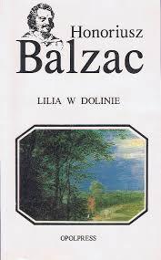 """Lektury Lirael: Honoriusz Balzac, """"Lilia w dolinie"""""""