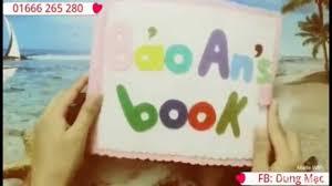 quiet books] Sách vải - đồ chơi cho bé vừa học vừa chơi - quà tặng sinh  nhật cho bé - quà handmade - YouTube