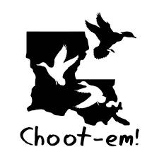 Choot Em Duck Hunting Louisiana Vinyl Sticker