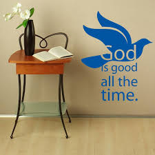 God Is Good All The Time Wall Decal Style And Apply