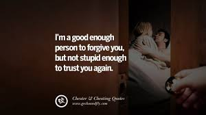 quotes on cheating boyfriend and lying husband flirting