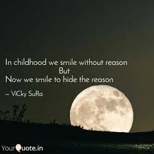 in childhood we smile wit quotes writings by vicky sura