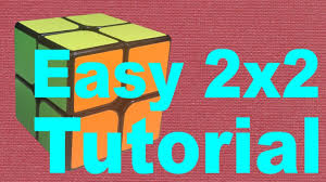 how to solve a 2x2 rubik s cube easy