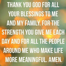 thank you god for blessing me my family and my close friends