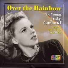 Over the Rainbow: The Very Best of Judy Garland: GARLAND, JUDY ...