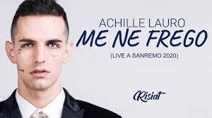 Achille Lauro - Me ne frego I Live Sanremo 2020 (TESTO) - YouTube