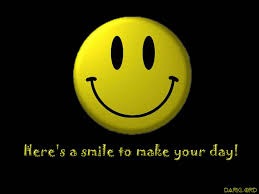 here s a smile to make your day