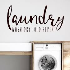 Wash Dry Fold Repeat Wall Quote Labeldaddy