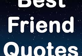best friend quotes posts quotes