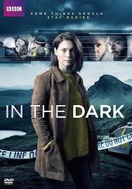 In the Dark (TV Mini-Series 2017) - IMDb