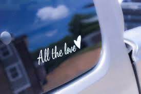 All The Love Car Decal Car Bumper Sticker Harry Styles Etsy