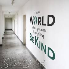 In A World Where You Can Be Anything Be Kind Wall Decal Classroom Wall Decor Classroom Wall Quotes Classroom Walls