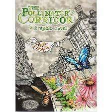 The Pollinator's Corridor by Aaron Birk