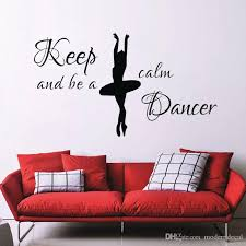 Keep Calm And Be A Dancer Wall Stickers For Girls Room Headboard Decor Ballerina Wall Decals Vinyl Vinyl Wall Art Decals Vinyl Wall Art Quotes From Moderndecal 6 16 Dhgate Com