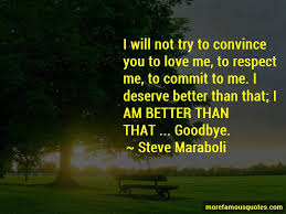 i deserve better quotes top quotes about i deserve better from