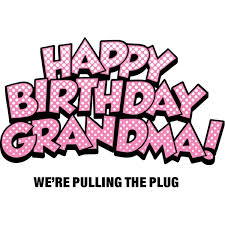 funny birthday quote for grandma quote number picture