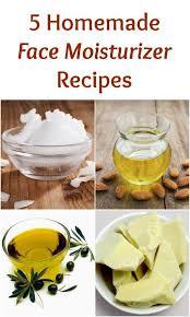 5 homemade face moisturizer recipes