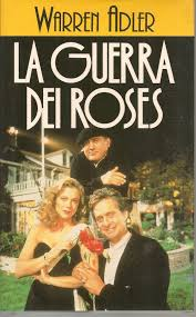 NARRATIVA - :: libreria PeterPan ::: - LA GUERRA DEI ROSES - WARREN ADLER  ED. EUROCLUB 1990