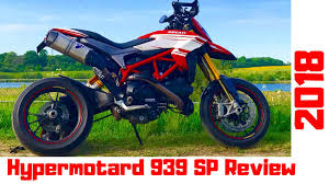 2018 ducati hypermotard 939 sp review