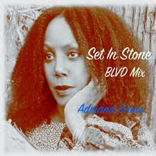 Set in Stone (Blvd Mix) (Single) by Adriana Evans - Pandora