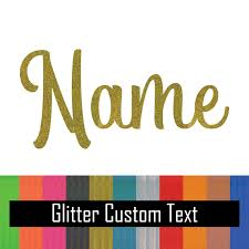 Glitter Custom Text Name Vinyl Decal Sticker For Yeti Tumbler Iphone Samsung