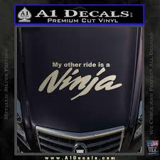 My Other Ride Is A Ninja Kawasaki Decal Sticker A1 Decals