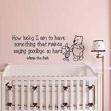 Wall Decals Quotes Winnie The Pooh How Lucky I Am To Have Something That Makes Saying Goodbuy So Hard Classic Pooh Wall Decal Nursery Q018 Amazon Com