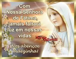 Que Nossa Senhora de Fátima proteja a... - MENSAGENS DE NOSSA SENHORA | Facebook