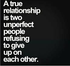 imperfect true relationship quotes relationship quotes
