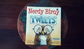 Nerdy Bird Tweets by Aaron Reynolds   BOOK REVIEW