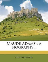Maude Adams | Ada Patterson Book | Buy Now | at Mighty Ape Australia